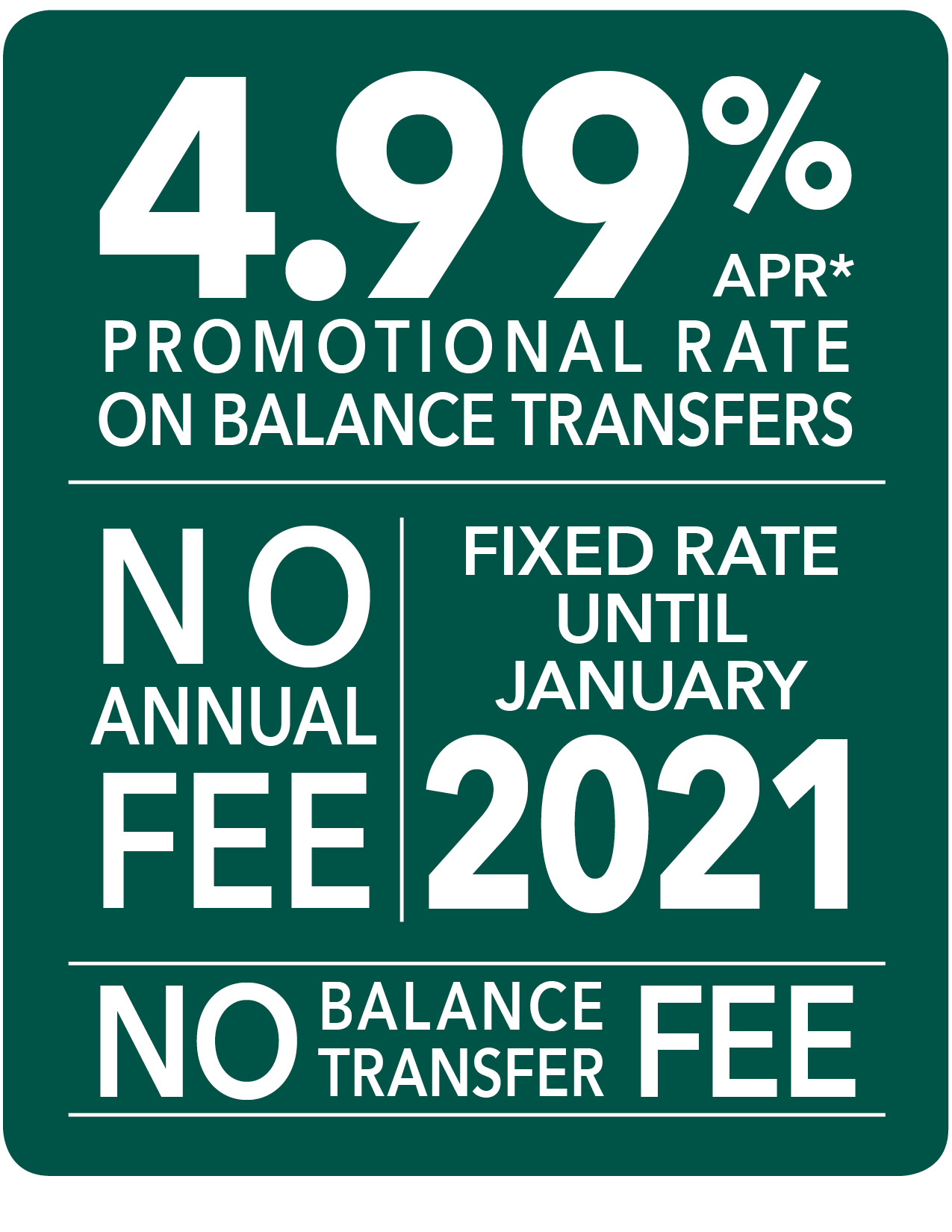 4.99% APR green with white letters graphic for balance transfer promotion